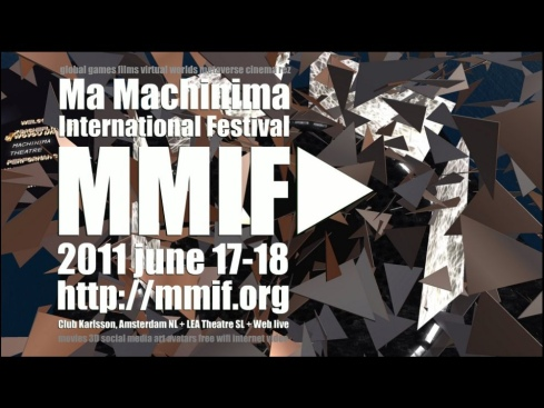 17-18 june MMIF 2011 flyer Ma Machinima International Festival